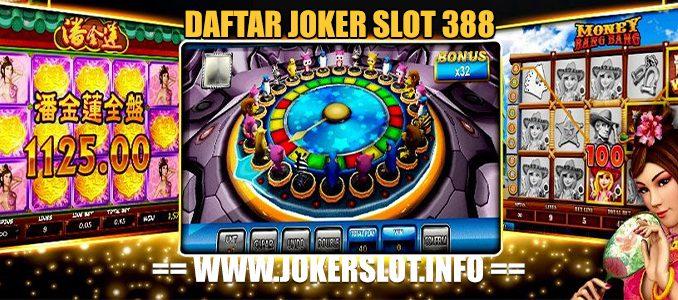 daftar joker slot 388
