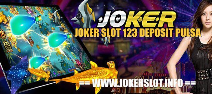 joker slot 123 deposit pulsa