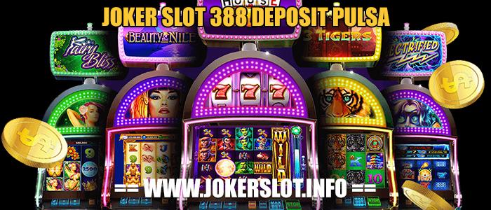 joker slot 388 deposit pulsa