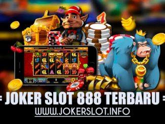 joker slot 888 terbaru