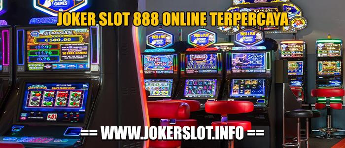 joker slot 888 online terpercaya
