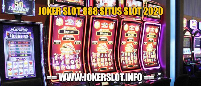 joker slot 888 situs slot 2020