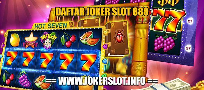 daftar joker slot 888